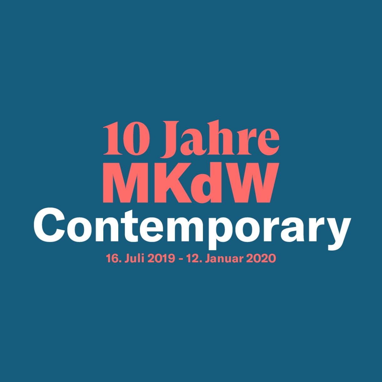 10 Jahre MKdW Contemporary